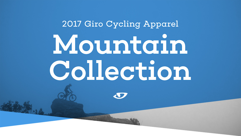 Giro Cycling 2017 Dirt Collection