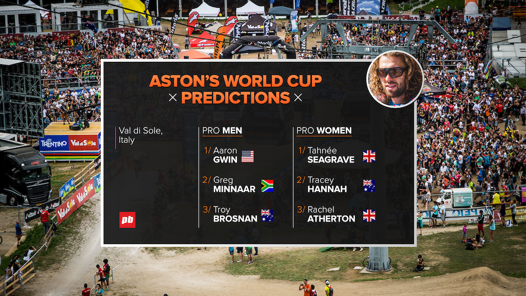 Essential Guide to Val di Sole World Cup DH 2017 - Aston s Predictions
