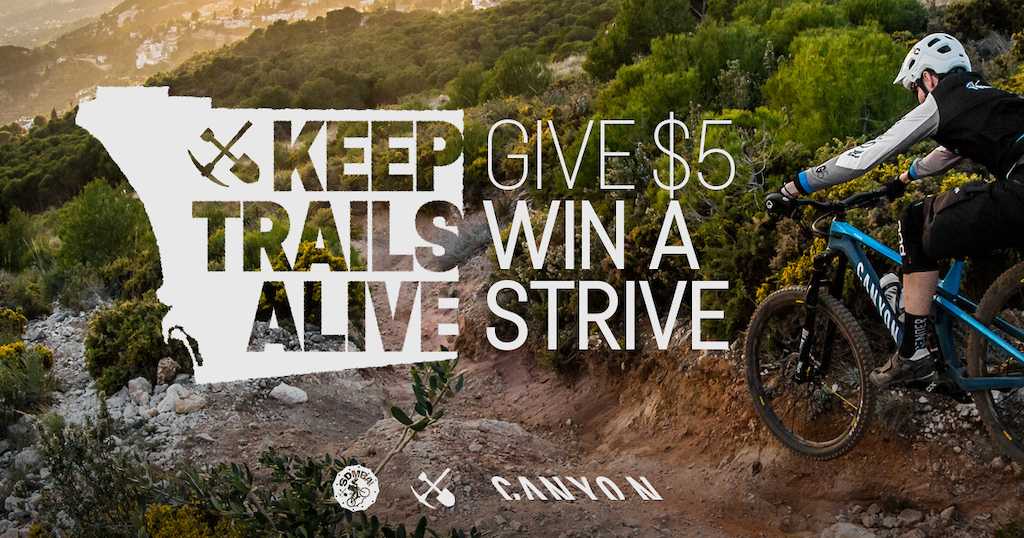 Keep Trails Alive Donate 5 to SDMBA and you could win a Canyon Strive.