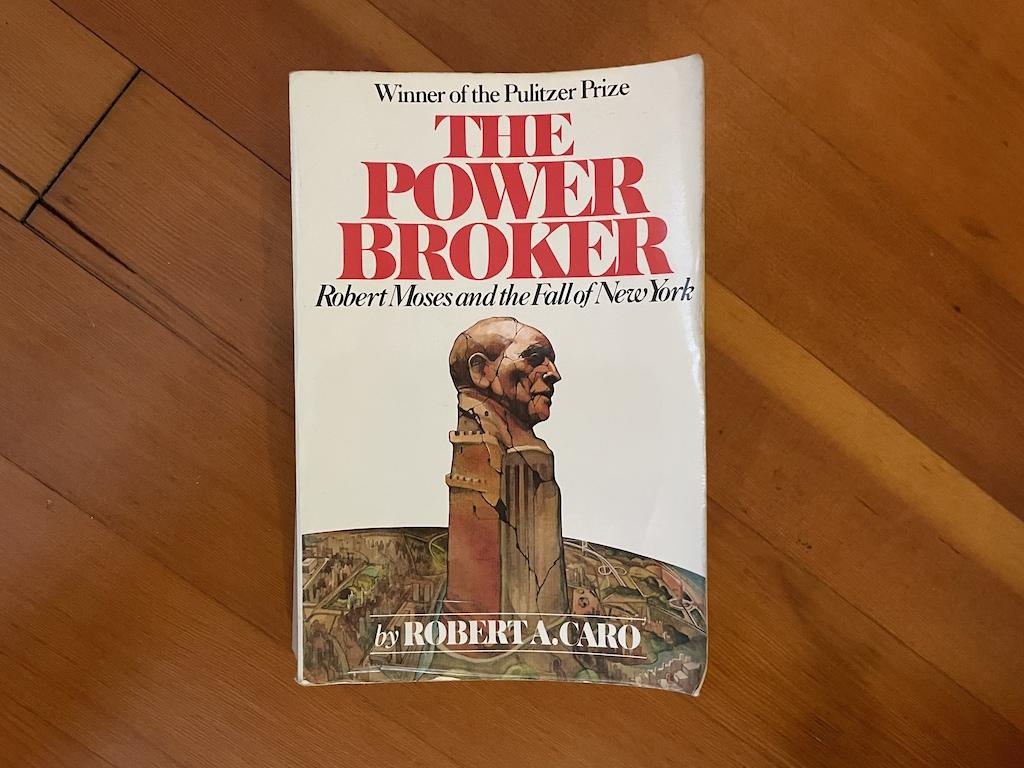Power Broker book. Robert A. Caro.