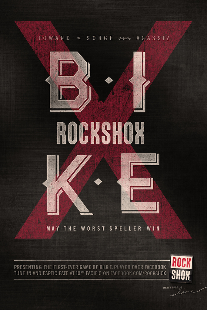 Presenting the first-ever game of B.I.K.E. played over Facebook. Tune in and participate at 10am Pacific on Facebook.com/rockshox